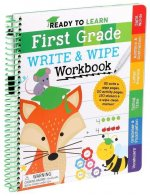 Ready to Learn: First Grade Write and Wipe Workbook: Fractions, Measurement, Telling Time, Descriptive Writing, Sight Words, and More!