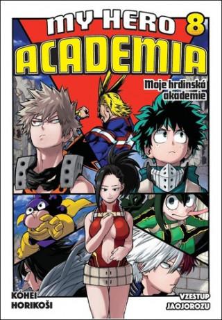 My Hero Academia 8 Moje hrdinská akademie
