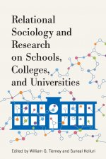 Relational Sociology and Research on Schools, Colleges, and Universities