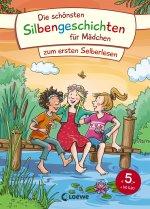 Die schönsten Silbengeschichten für Mädchen zum ersten Selberlesen