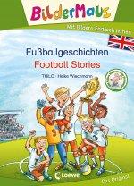 Bildermaus - Mit Bildern Englisch lernen - Fußballgeschichten - Football Stories