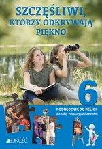 Religia Szczęśliwi, którzy odkrywają piękno podręcznik dla klasy 6 szkoły podstawowej