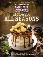 Great British Bake Off: A Bake for all Seasons