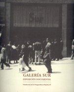 Galería Sur. Exposición documental