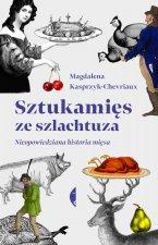 Sztukamięs ze szlachtuza. Nieopowiedziana historia mięsa