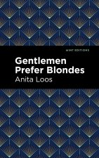 Gentlemen Prefer Blondes: The Intimate Diary of a Professional Lady