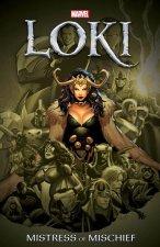 Loki: Mistress Of Mischief