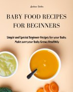 Baby Food Recipes for Beginners