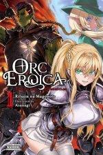 Orc Eroica, Vol. 1 (light novel)
