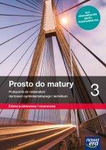 Nowe matematyka Prosto do matury podręcznik klasa 3 liceum i technikum zakres podstawowy i rozszerzony