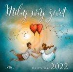 Miluj svůj život - nástěnný kalendář 2022
