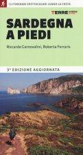 Sardegna a piedi. 13 itinerari spettacolari lungo la costa