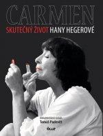 Carmen Skutečný život Hany Hegerové
