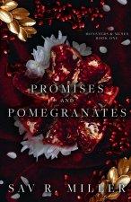 Promises and Pomegranates