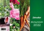 Záhradkár Lunárny kalendár 2022