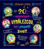 20 výnimočných vynálezcov, ktorí zmenili svet