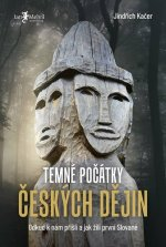 Temné počátky českých dějin