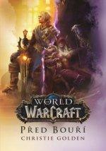 World of Warcraft Před bouří